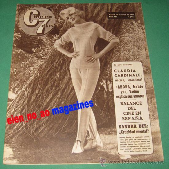 CINE EN 7 DIAS #197/1965 SANDRA DEE~CLAUDIA CARDINALE~NATALIE WOOD~ROGER VADIM~LUIS GARDEY (Cine - Revistas - Cine en 7 dias)