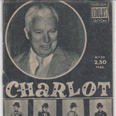 Cine: IDOLOS DEL CINE Nº 50. CHARLOT.. Lote 28763971