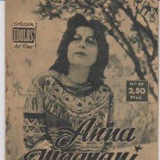 Cine: IDOLOS DEL CINE Nº 47. ANNA MAGNANI.. Lote 28764010