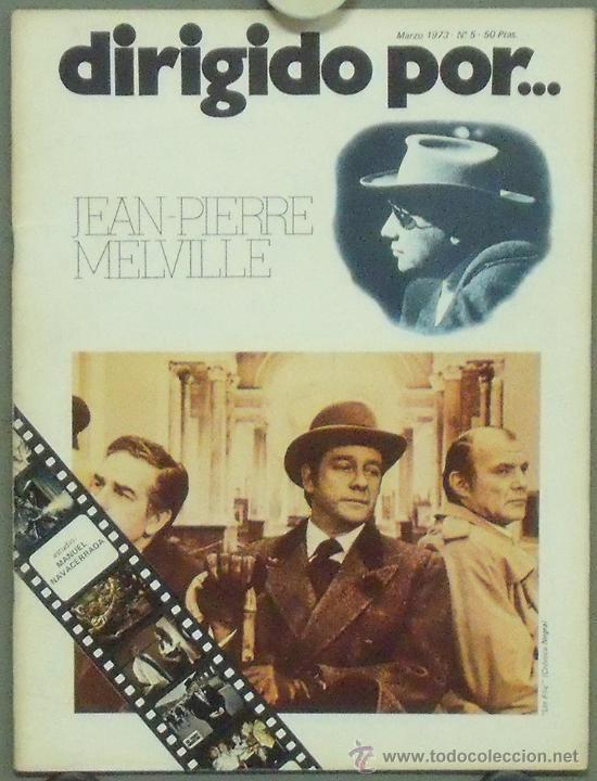 DIRIGIDO POR... Nº 5 JEAN PIERRE MELVILLE (Cine - Revistas - Dirigido por)