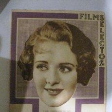 Cine: FILMS SELECTOS.Nº 165. 9 DE DICIEMBRE DE 1933. PORTADA DE RUBY KEELER. GEORGE BRENT. Lote 28886389