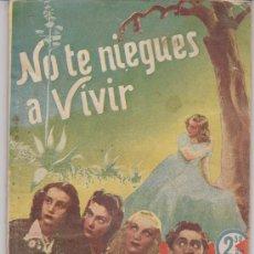 Cinema: COLECCIÓN CINEMA. NO TE NIEGUES A VIVIR. EDITORIAL MARISAL 1942.. Lote 28960517