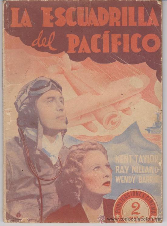 PUBLICACIONES CINEMA. LA ESCUADRILLA DEL PACÍFICO. 64 PÁGINAS CON ARGUMENTO Y FOTO DE LA PELÍCULA. (Cine - Revistas - Cinema)