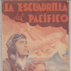 Cine: PUBLICACIONES CINEMA. LA ESCUADRILLA DEL PACÍFICO. 64 PÁGINAS CON ARGUMENTO Y FOTO DE LA PELÍCULA.. Lote 28990227