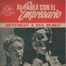 Cine: REVISTA DE CB FILMS DE LE PELI DETENGAN A ESA RUBIA - COLE AL HABLA CON EL EMPRESARIO . Lote 29202106