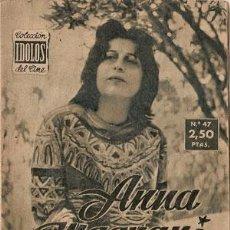 Cine: ANNA MAGNANI - BIOGRAFIA DE SU VIDA ARTISTICA. COLECCION IDOLOS DEL CINE Nº 47, AÑO 1958.. Lote 29203391