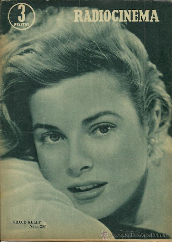 GRACE KELLY REVISTA RADIOCINEMA AÑO 1956 (Cine - Revistas - Radiocinema)