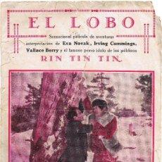 EL LOBO - SENSACIONAL PELICULA DE AVENTURAS Y EL FAMOSO PERRO IDOLO RIN TIN TIN - 18 PÁGINAS