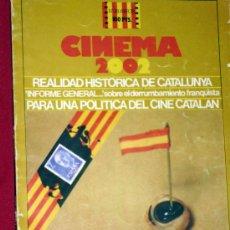 Cine: CINEMA 2002 Nº38 ABRIL 1978 REALIDAD HISTORICA DE CATALUÑA-PARA UNA POLITICA DEL CINE CATALAN. Lote 30061373