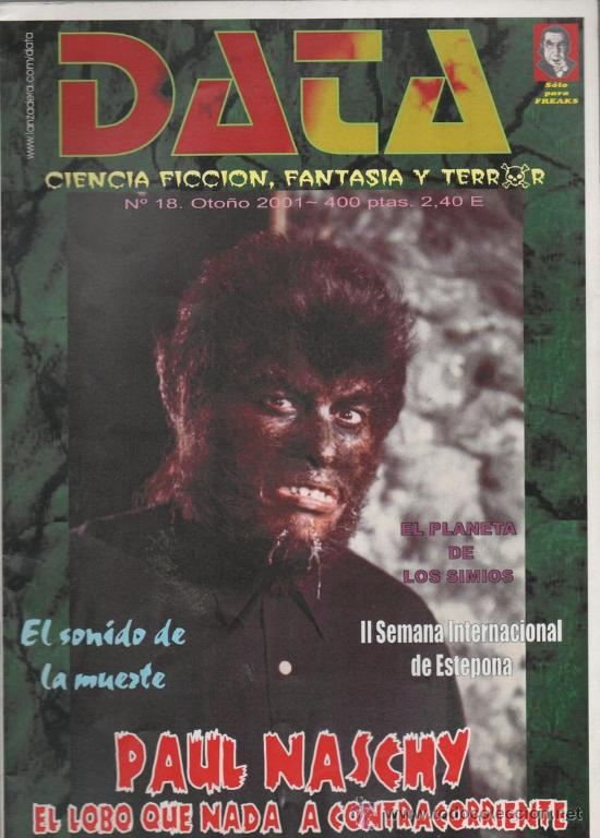 DATA - FANZINE CINE TERROR Y FANTASTICO. ESPECIAL PAUL NASCHY-AÑO 2001 (Cine - Revistas - Otros)