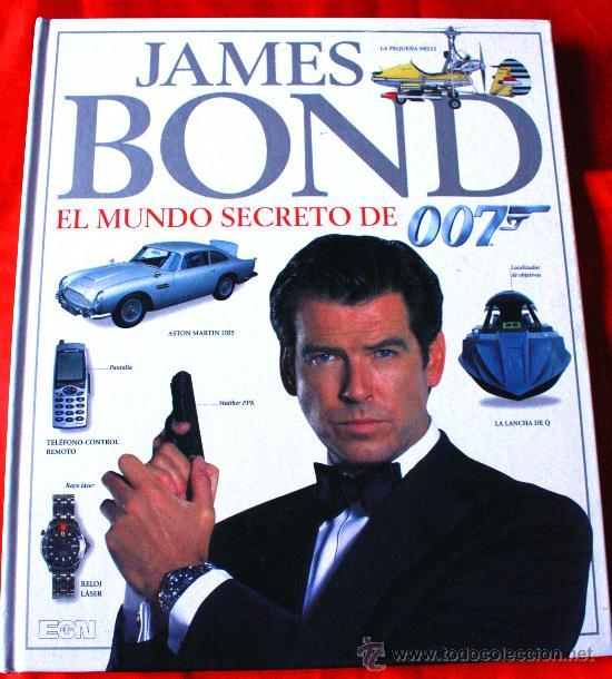 (LIBRO JAMES BOND EL MUNDO SECRETO DE 007 CIENTOS DE FOTOS A TODO COLOR) (Cine - Revistas - Cine Mundial)