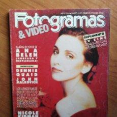 Cine: FOTOGRAMAS FEBRERO 1991 ( ANA BELEN / DENNIS QUAID / NICOLE KIDMAN ) - PEDIDO MINIMO 6€. Lote 30527850