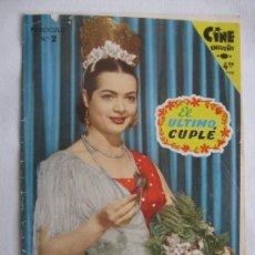 Cinema: EL ULTIMO CUPLE, FASCICULO Nº 2 , SARA MONTIEL, 1958. Lote 30953672