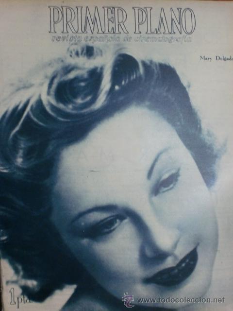REVISTA PRIMER PLANO. AGOSTO 1943. Nº 146. MARY DELGADO. EL MISTERIO DE JOSITA HERNAN. (Cine - Revistas - Primer plano)
