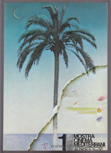 1 MOSTRA CINEMA MEDITERRANI - VALENCIA 1980 FESTIVAL CINE FILM PELICULAS (Cine - Revistas - Otros)