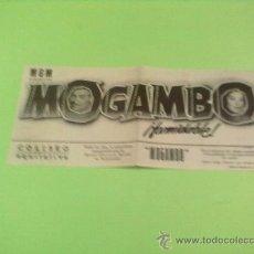 Cine: PROGRAMA CINE GRANDE 23 CM.X 10 CM.DE CINE.MOGAMBO ( CINE COLISEO EQUITATIVA, DE ZARAGOZA ) . Lote 32084772