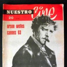 Cine: NUESTRO CINE Nº 20 ORSON WELLES LA GUERRA DE LOS MUNDOS * CANNES 63 * GATTOPARDO * . Lote 32213076