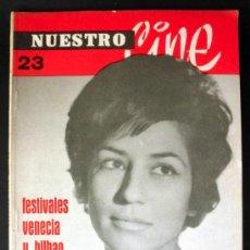 Cine: NUESTRO CINE Nº 23 FESTIVALES DE VENECIA Y BILBAO * . Lote 32213241