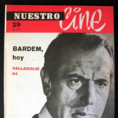 Cine: NUESTRO CINE Nº 29 BARDEM * VALLADOLID 64 . Lote 32213517