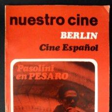 Cine: NUESTRO CINE Nº 65 PASOLINI * BERLIN * CINE ESPAÑOL * CINE POLITICO * CHAPLIN * 1967. Lote 32227686