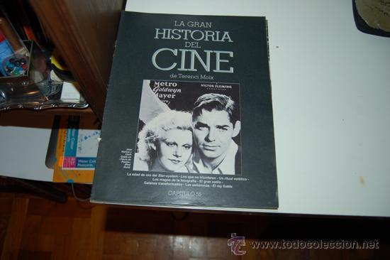 LA GRAN HISTORIA DEL CINE. DE TERENCI MOIX. CAPÍTULO 55 (Cine - Revistas - La Gran Historia del cine)
