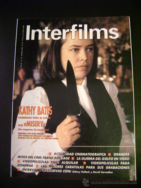 INTERFILMS - AÑO IV Nº 30 MARZO 1991 KATHY BATES: MISERY (Cine - Revistas - Interfilms)