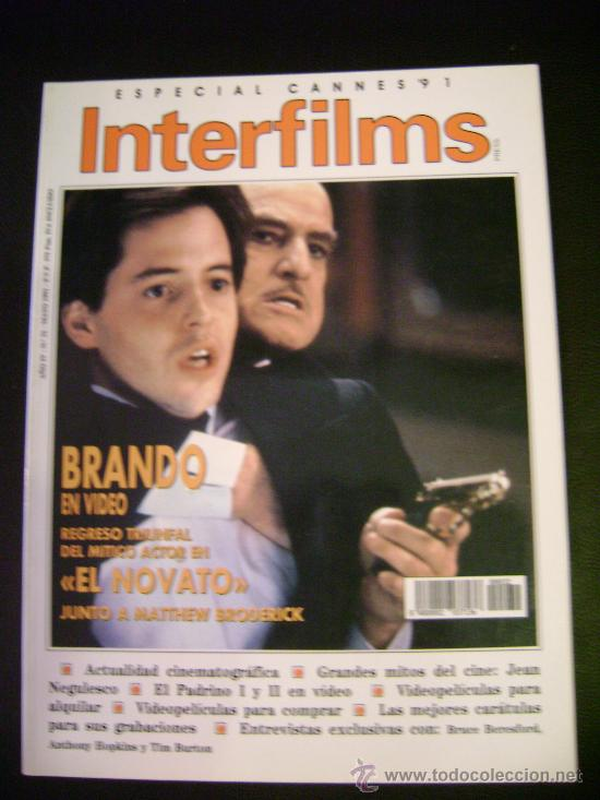 INTERFILMS - AÑO IV Nº 32 MAYO 1991 MARLON BRANDO REGRESO EL NOVATO - JEAN NEGULESCO (Cine - Revistas - Interfilms)