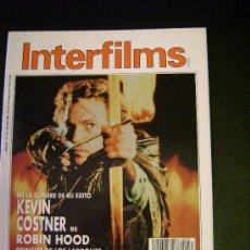 Cine: INTERFILMS - AÑO IV Nº 33 JUNIO 1991 KEVIN COSTNER: ROBIN HOOD PRINCIPE DE LOS LADRONES. Lote 32467025