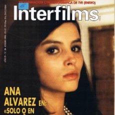Cine: INTERFILMS - Nº 28 - 1991 - ANA ALVAREZ - MARIO MORENO - ADRIAN LYNE - JOSÉ LUIS LÓPEZ VÁZQUEZ. Lote 32606967