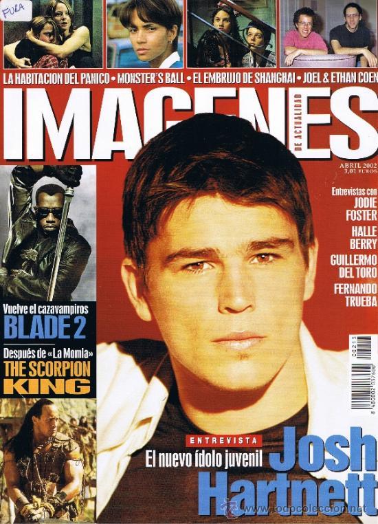IMAGENES DE ACTUALIDAD - Nº 213 - 2002 - JOSH HARTNETT - GUILLERMO DEL TORO - JODIE FOSTER - TRUEBA (Cine - Revistas - Imágenes de la actualidad)