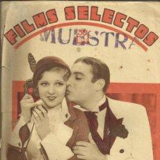 Cine: FILMS SELECTOS - AÑO III Nº 97-20 DE AGOSTO DE 1932. Lote 32615646