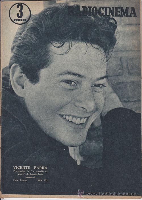 RADIOCINEMA. REVISTA CINEMATOGRÁFICA NACIONAL. Nº353 (27 ABRIL 1957) (Cine - Revistas - Radiocinema)