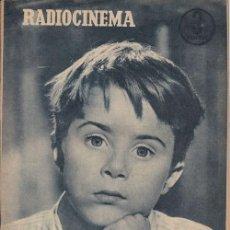 Cine: RADIOCINEMA. REVISTA CINEMATOGRÁFICA NACIONAL. Nº 330 (17 NOVIEMBRE 1956). Lote 33133890