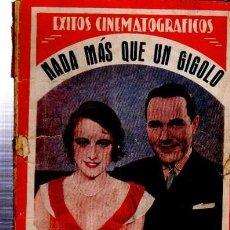 Cine: ÉXITOS CINEMATOGRÁFICOS, NADA MÁS QUE UN GIGOLO, EDICIONES BISTAGNE. Lote 33216475