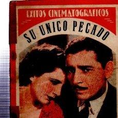 Cine: ÉXITOS CINEMATOGRÁFICOS, SU ÚNICO PÉCADO, EDICIONES BISTAGNE. Lote 33216485
