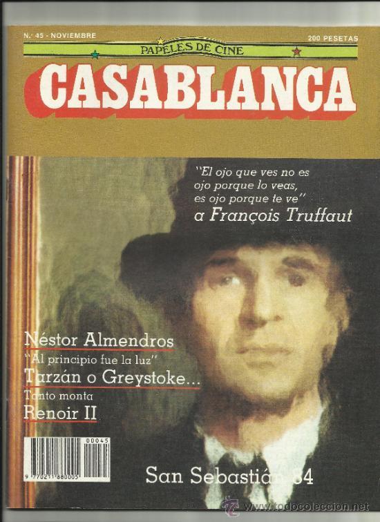 PAPELES DE CINE CASABLANCA NUM 45 1984 FRANÇOISE TRUFFAUT FESTIVAL DE SITGES SAN SEBASTIAN (Cine - Revistas - Papeles de cine)
