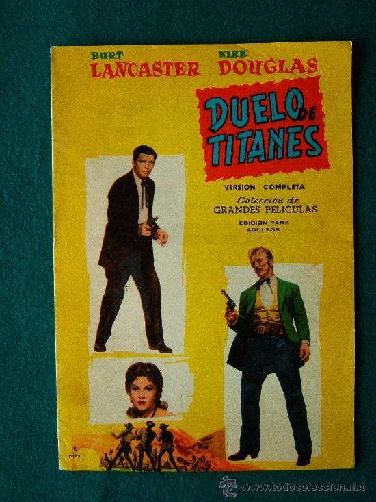 DUELO DE TITANES - JOHN STURGES - BURT LANCASTER - KIRK DOUGLAS - ARGUMENTO, DIBUJOS Y FOTOS - 1959 (Cine - Revistas - Colección grandes películas)