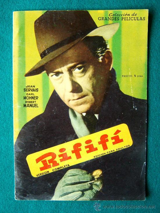 RIFIFI - JULES DASSIN - JEAN SERVAIS - CARL MOHNER - ARGUMENTO Y FOTOS. (Cine - Revistas - Colección grandes películas)