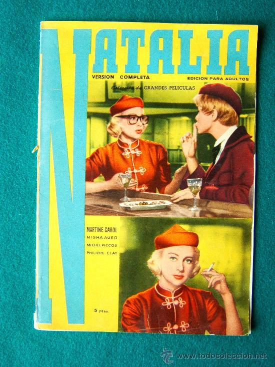 NATALIA - CHRISTIAN JAQUE - MARTINE CAROL - MISHA AUER - MICHEL PICCOLI - ARGUMENTO Y FOTOS - 1959 (Cine - Revistas - Colección grandes películas)