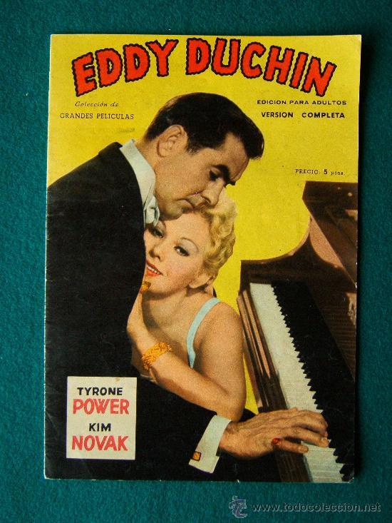 EDDY DUCHIN - GEORGE SIDNEY - TYRONE POWER - KIM NOVAK - ARGUMENTO Y FOTOS - 1959 (Cine - Revistas - Colección grandes películas)