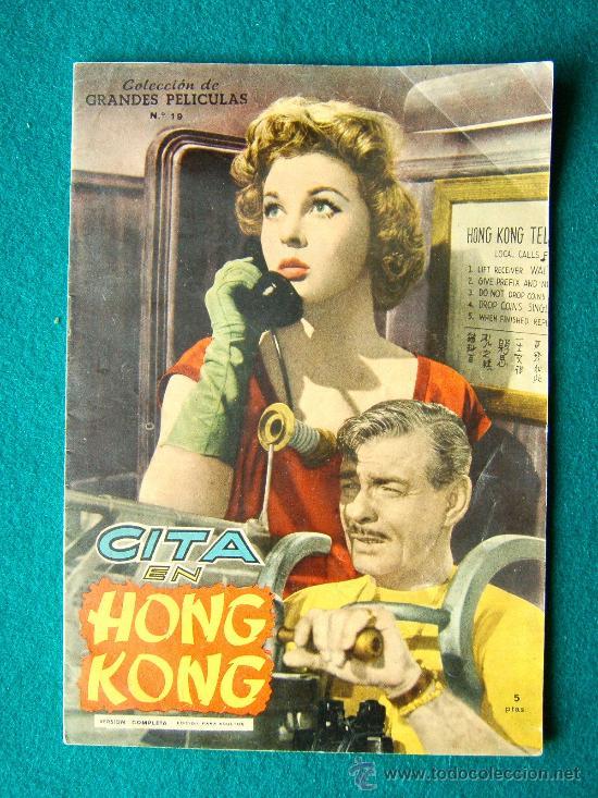 CITA EN HONG KONG - EDWARD DMYTRYK - CLARK GABLE - SUSAN HAYWARD - ARGUMENTO Y FOTOS - 1959 (Cine - Revistas - Colección grandes películas)