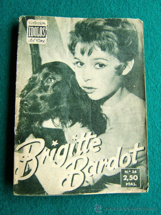 BRIGITTE BARDOT - Nº 34 - COLECCION IDOLOS DEL CINE - VIDA Y TRAYECTORIA ARTISTICA - 30 FOTOS - 1958 (Cine - Revistas - Colección ídolos del cine)
