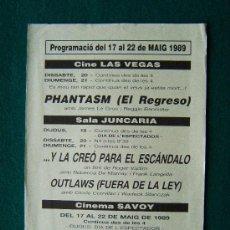 Cine: CINE LAS VEGAS. SALA JUNCARIA. CINEMA SAVOY - PHANTASM (EL REGRESO) ... FIGUERES - 1989. Lote 35463122