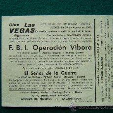 Cine: CINE LAS VEGAS - F.B.I. OPERACION VIBORA - EL SEÑOR DE LA GUERRA - FIGUERAS - 1967. Lote 35465719