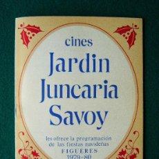 Cine: CINES JARDIN JUNCARIA SAVOY - CALIFORNIA SUITE - DESMADRE A LA AMERICANA - FIGUERES -1979 . Lote 35466830