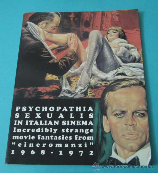 PSYCHOPATHIA SEXUALIS IN ITALIAN SINEMA. INCREDIBLY STRANGE MOVIE FANTASIES FROM CINEROMANZI 1968-72 (Cine - Revistas - Otros)