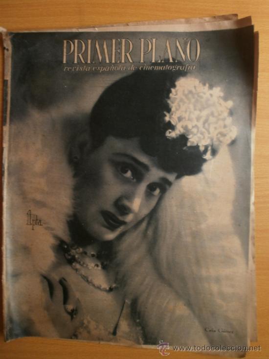 PRIMER PLANO Nº176.1944.CELIA GAMEZ,R.RIVELLES,H.LAMARR,C.MONTES,I.DUNNE,G.SIMMS,M.FRESNO,X.CUGAT. (Cine - Revistas - Primer plano)