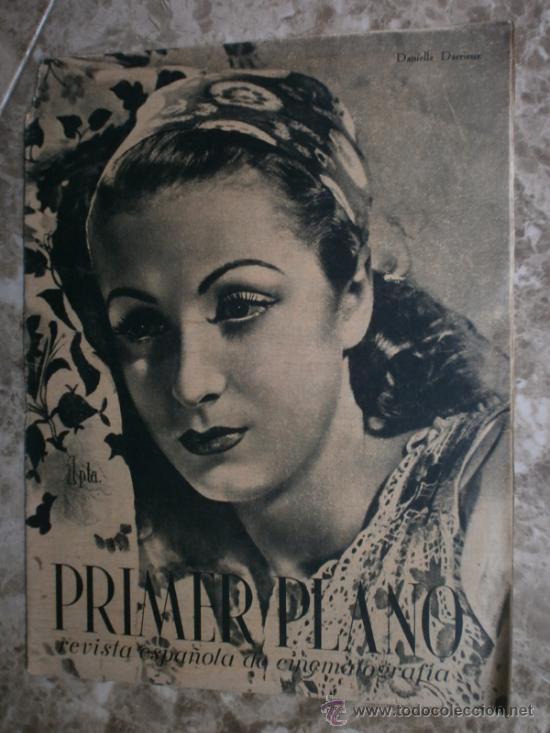 PRIMER PLANO Nº106.1942.DANIELLE DARRIEUX,J.BAKER,A.MAYO,D.DARRIEUX,P.RUBIROSA,V.GIOI,R.CANCIO,CASAL (Cine - Revistas - Primer plano)