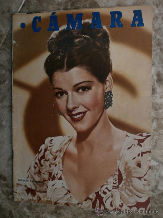 CAMARA Nº99.1947.IMOGENE CARPENTER,R.MELLER,K.HEPBURN,E.SOTO,A.MARISCAL,S.TEMPLE,R.GIL,A.DE CORDOBA. (Cine - Revistas - Cámara)