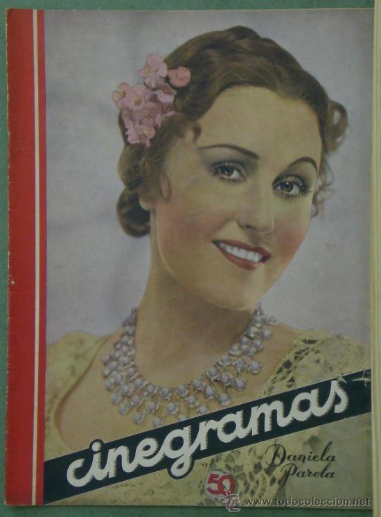 RX21 DANIELA PAROLA REVISTA ESPAÑOLA CINEGRAMAS Nº 63 NOVIEMBRE 1935 (Cine - Revistas - Cinegramas)